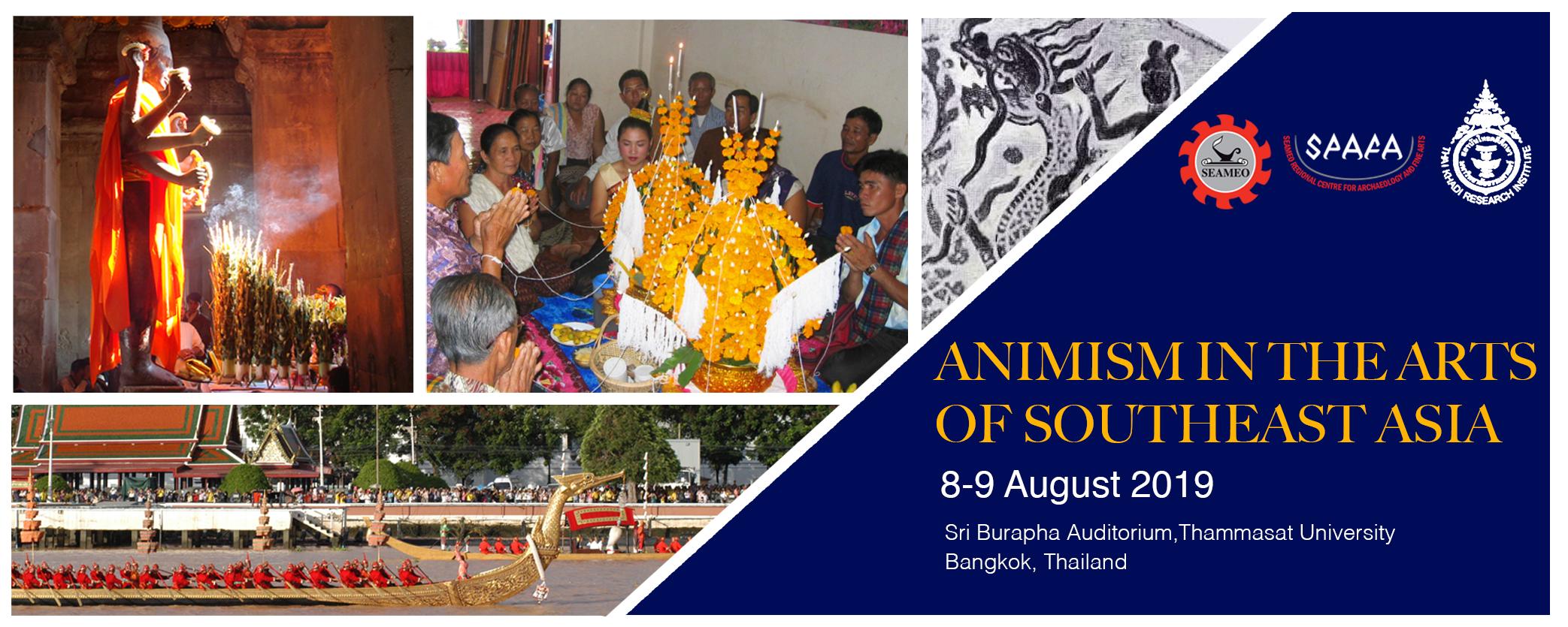 Animism in the Arts of Southeast Asia' - Seameo Spafa